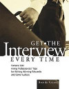 Get the Interview Every Time: Fortune 500 Hiring Professionals' Tips for Writing Winning Resumes and Cover Letter for your spa job